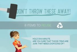 Don't Throw These Away! 8 Items to Reuse